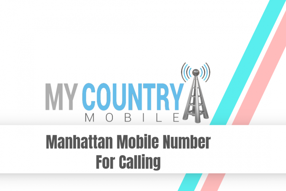 Manhattan Mobile Number For Calling - 917 Area Code