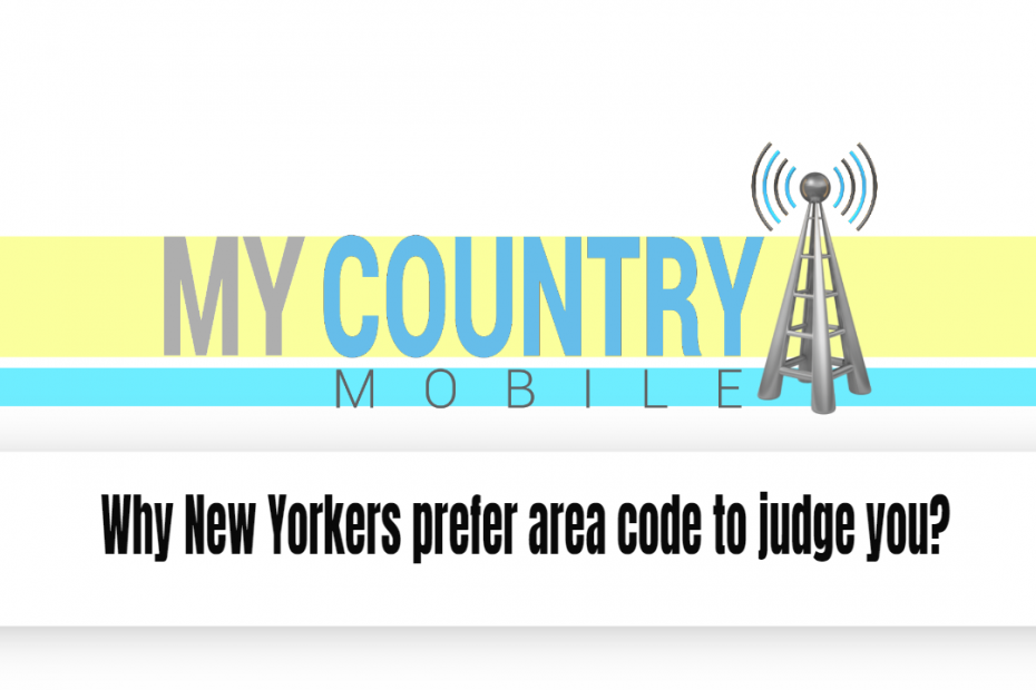 Why New Yorkers prefer area code to judge you? - My Country Mobile