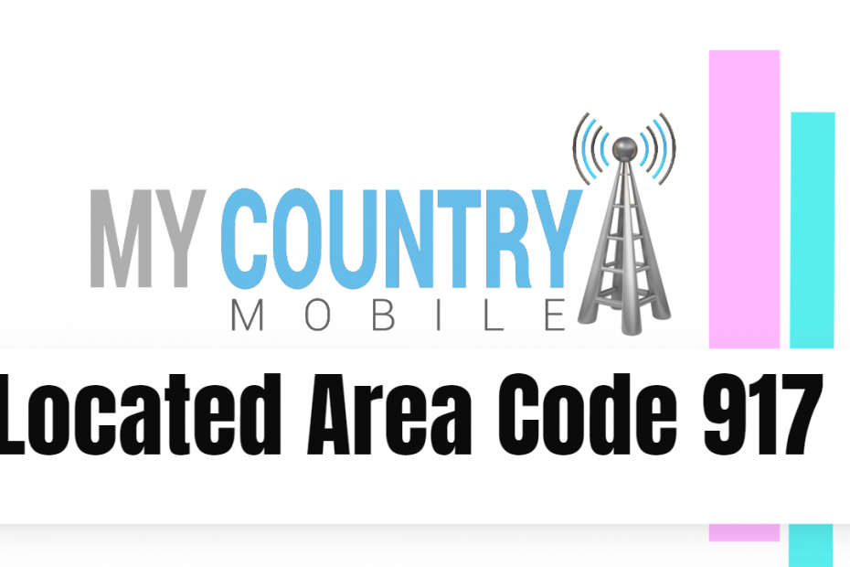 Located Area Code 917 - My Country Mobile