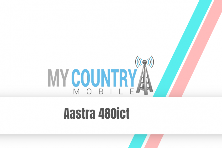 Aastra 480ict - My Country Mobile