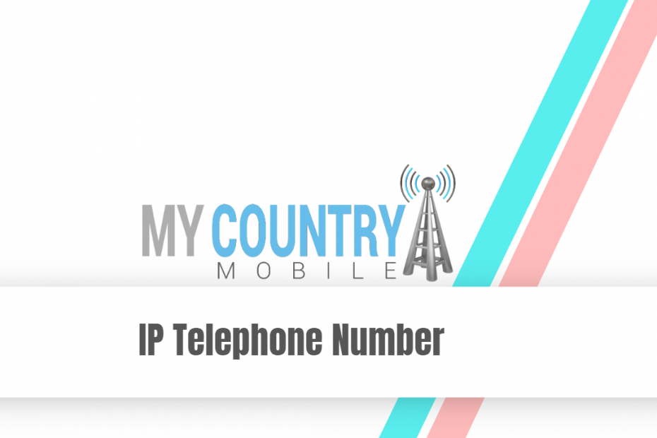 IP Telephone Number - My Country Mobile