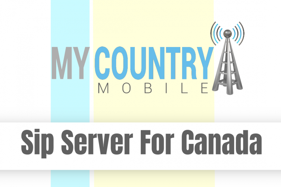Sip Server For Canada - My Country Mobile